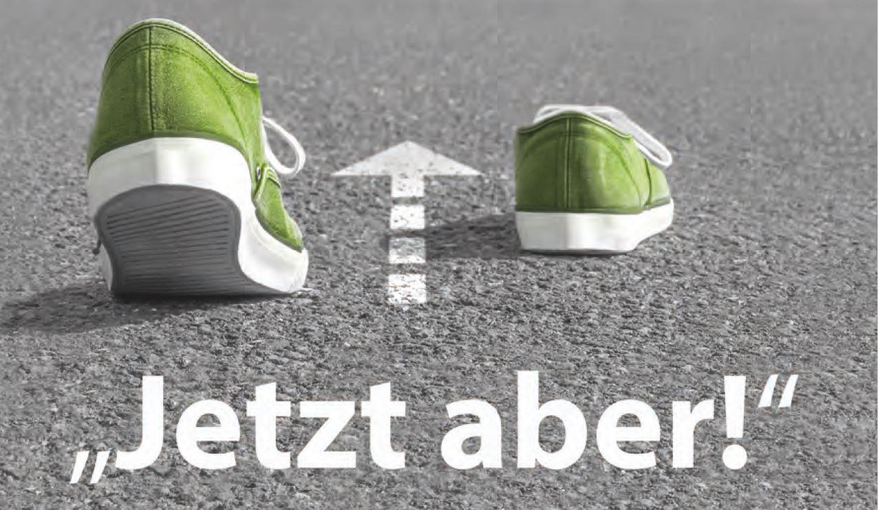 Ein paar laufende Schuhe welche einem Pfeil folgen. Unter dem Pfeil steht: 'Jetzt aber!'